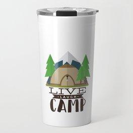 Camping design, Camper Gift, Live Laugh Camp Travel Mug