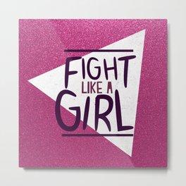 FIGHT LIKE A GIRL KIDDOS Metal Print