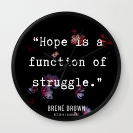 25  | Brene  Brown Quotes  | 190717 | Wall Clock