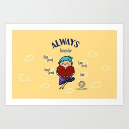 Always remember smile Art Print