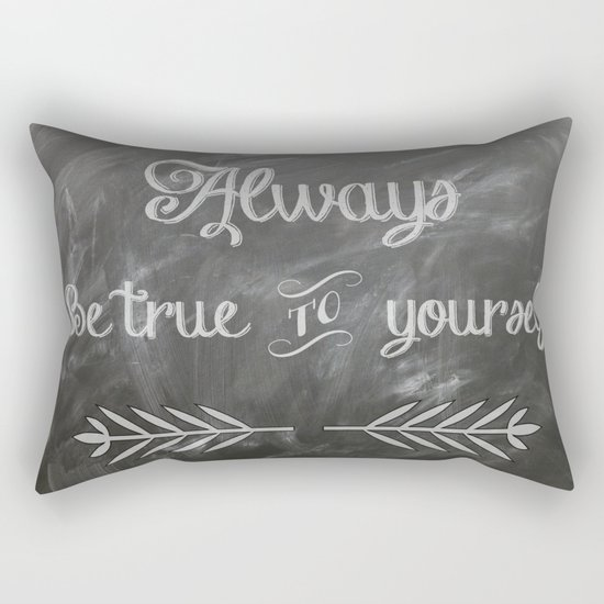 Be True to You (Quote)  Rectangular Pillow