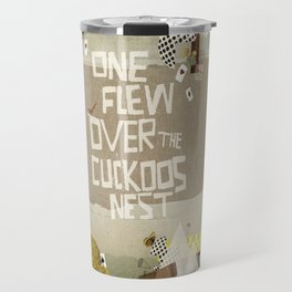 one flew over the cuckoos nest Travel Mug