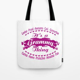 It's a Grammy thing Tote Bag