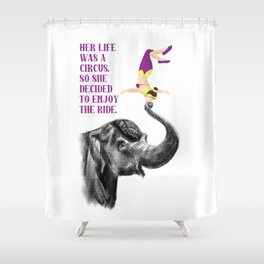 Life is a Circus Shower Curtain