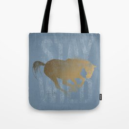 Horse (Stay Wild) Tote Bag