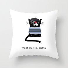 c'est la vie kitty Throw Pillow