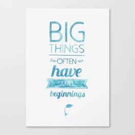 Big Things Canvas Print