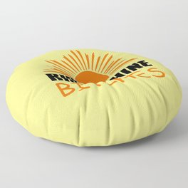 Rise and shine bitches funny quote Floor Pillow