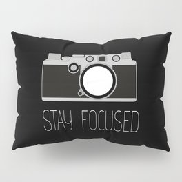 Say Focused Pillow Sham