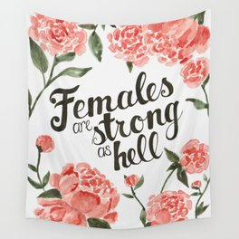 Females (and peonies) are Strong as Hell Wall Tapestry
