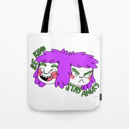 Be Kind Stay Angry Tote Bag