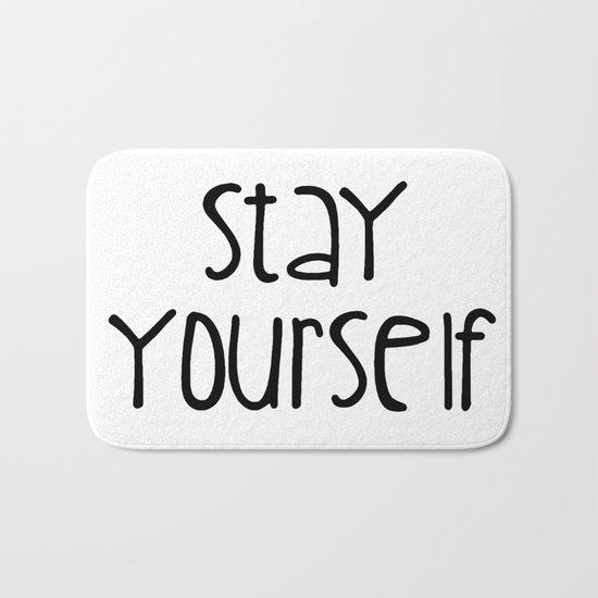 Stay Yourself Bath Mat