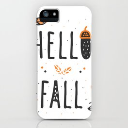Hello Fall Cute Typography & Leafs iPhone Case