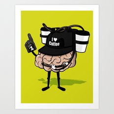 He loves coffee a lot!!!! Art Print