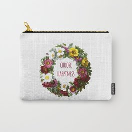 Choose happiness - Inspirational Quote + Vintage Illustration Print Carry-All Pouch