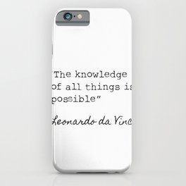 Leonardo da Vinci quote 3 iPhone Case