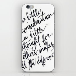 A Little Thought Makes All The Difference iPhone Skin