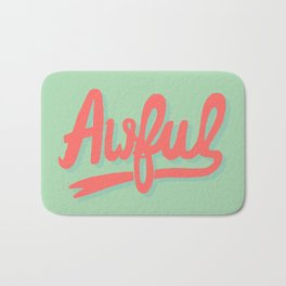 Awful (watermelon colorway) Bath Mat