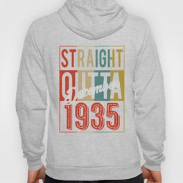 STRAIGHT OUTTA 1935 85 YEARS OLD 85TH BIRTHDAY VIN Hoody