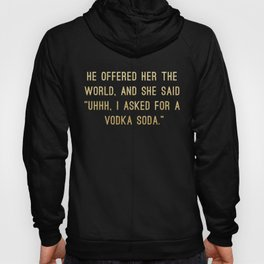 Vodka Soda Hoody