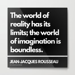 4 |Jean-Jacques Rousseau Quotes | 201106 Social Contract Writer Writing Literature Literary Metal Print