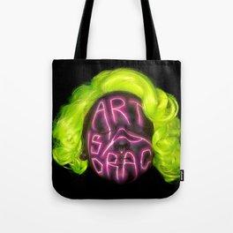 Art is a Drag Tote Bag