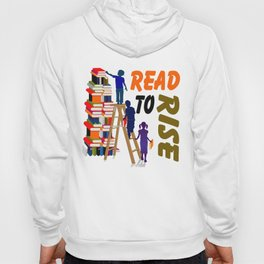 read to rise Hoody