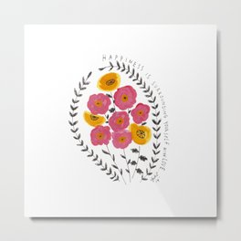 Happiness is Surrounding Yourself with Love Metal Print