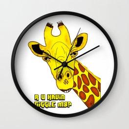 R u havin a giggle m8 Wall Clock