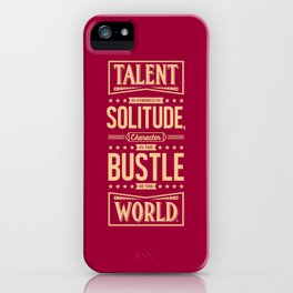 Lab No. 4 Talent Is Formed Johann Goethe Life Motivational Quotes iPhone Case