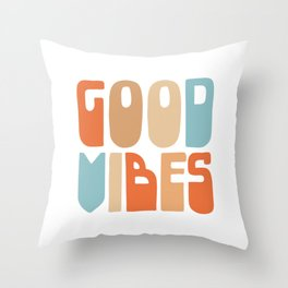 Good Vibes. Retro Lettering in Orange, Tan, and Light Blue on White. Spread Positivity Throw Pillow