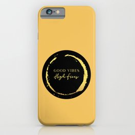 Good Vibes High Fives iPhone Case