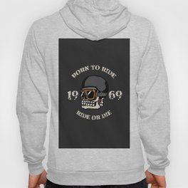 Vintage motorcycle t-shirt graphics. Born to ride. Ride or die. Biker t-shirt. Motorcycle emblem. Mo Hoody
