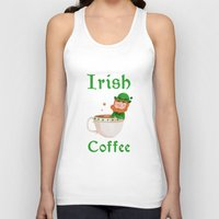 irish Tank Tops featuring Irish Coffee by Supergna