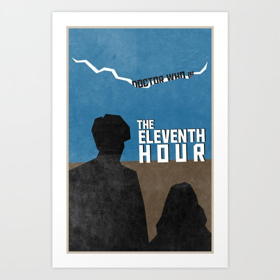 The Eleventh Hour (1 in a series of 13) Art Print