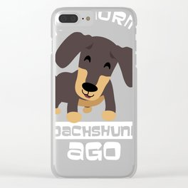 Dachshund Weiner Dog Funny Quote design Dad Tee Clear iPhone Case
