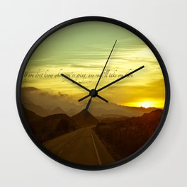 If you dont know where you're going, any road will take you there Wall Clock