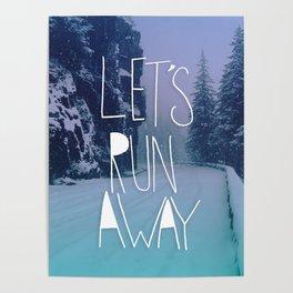Let's Run Away: Rainier National Forest, Oregon Poster