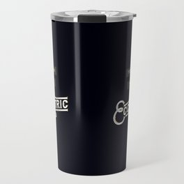 Too Poor to be Eccentric Travel Mug