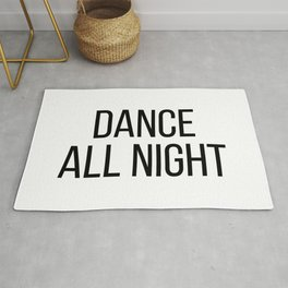 Dance all night Rug