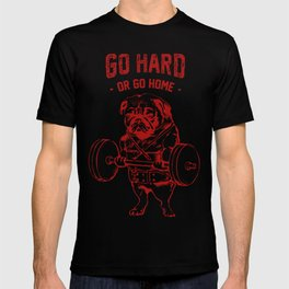 Go Hard Or Go Home Pug In Red T-shirt