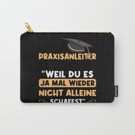 Praxisanleiter Spruch lustig Carry-All Pouch