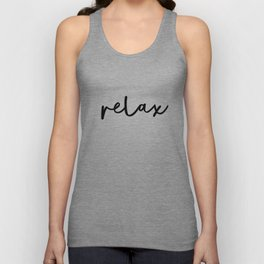 Relax black and white contemporary minimalist typography poster home wall decor bedroom Unisex Tank Top