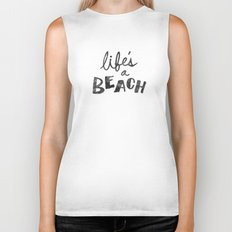 Life's a Beach. Biker Tank