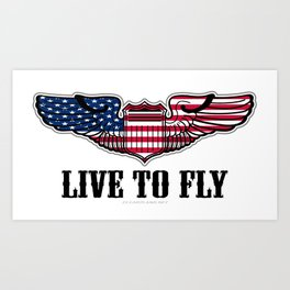 Live To Fly Art Print