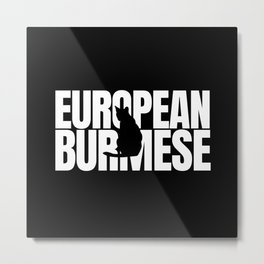 European Burmese Lover Metal Print