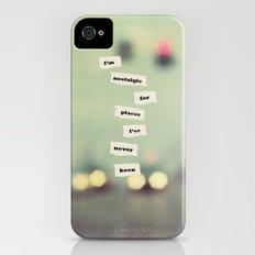 I'm nostalgic for places I've never been Slim Case iPhone (4, 4s)