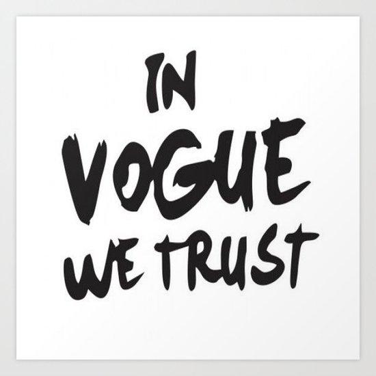 In Vogue We Trust Art Print