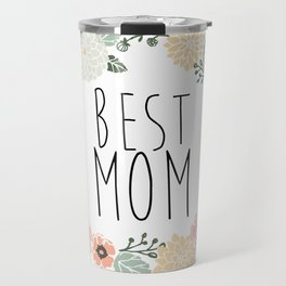 Best Mom Travel Mug