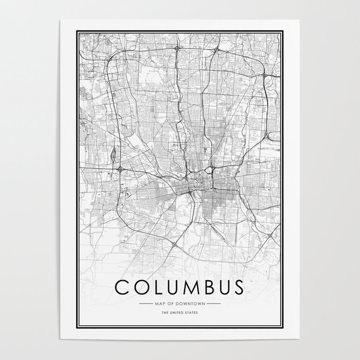 Columbus City Map United States White and Black Poster by victorialyu